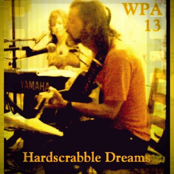 Hard Scrabble Dreams