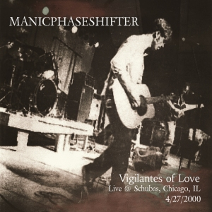 "Here is an essay is called ""Funeral Songs"" They are the liner notes for Vigilantes of Love last ""Live"" recording, ManicPhaseShifter. The performance was incendiary, mercurial. on April, 27th, 2000. Live at Schuba's Tavern, Chicago, IL. 23 songs. On sale @ www.BillMalloneeMusic.Bandcamp.com"